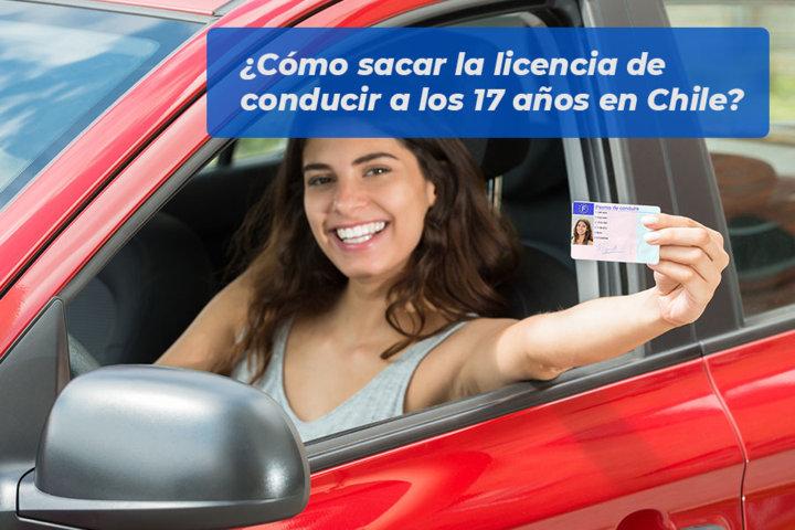 Cómo sacar la licencia de conducir a los 17 años en Chile