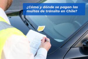 Cómo y dónde se pagan las multas de tránsito en Chile