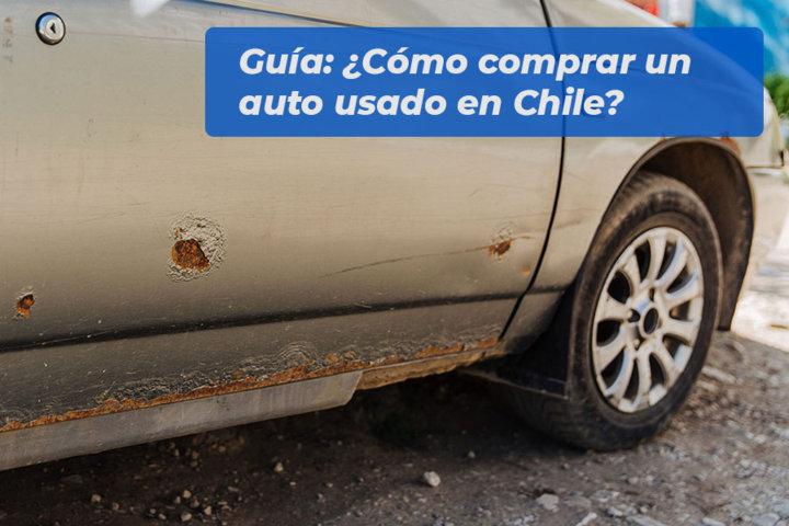 Guía - Cómo comprar un auto usado en Chile
