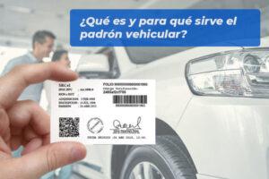 Qué es y para qué sirve el padrón vehicular