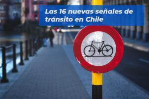 Las 16 nuevas señales de tránsito en Chile