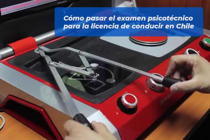 Cómo pasar el examen psicotécnico para la licencia de conducir en Chile